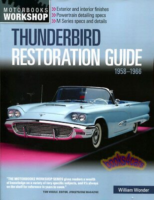 THUNDERBIRD MANUAL RESTORATION SHOP GUIDE BOOK FORD RESTORE HOW TO WONDER