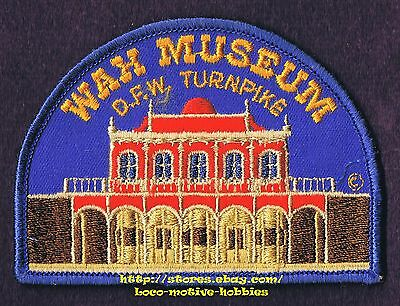 PATCH Badge SOUTHWESTERN HISTORICAL WAX MUSEUM  Dallas DFW TURNPIKE  Burned 1987
