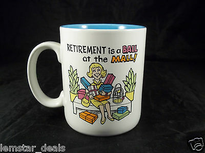 Enesco Retirement is a ball at the mall coffee Mug