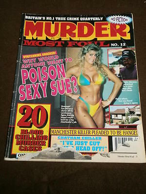 Murder Most Foul #12 - 20 Chilling Murder Cases