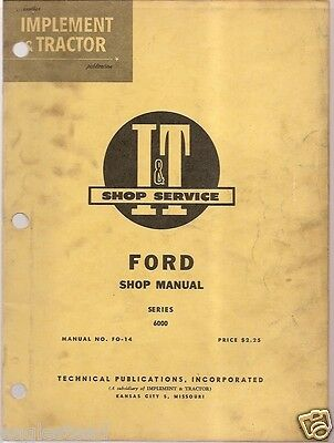 Farm Manual - I&T - Ford - Series 6000 Tractor - Shop Manual - 1963 (FM62)