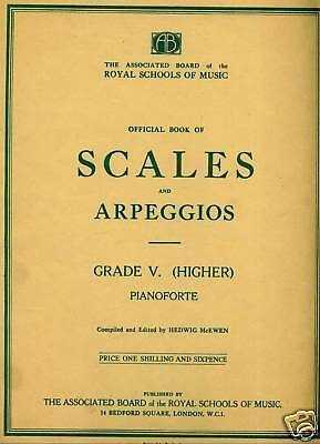 OFFICIAL BOOK OF SCALES AND ARPEGGIOS GRADE V (HIGHER) Piano Music Hedwig McEwan