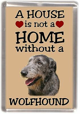 """Irish Wolfhound Dog Fridge Magnet """"A HOUSE IS NOT A HOME"""" by Starprint"""