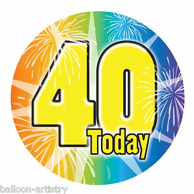 15cm Giant Multi Coloured Firework 40 Today 40th Birthday Gift Party Badge