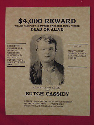 Butch Cassidy (Robert Leroy Parker) Wanted Poster REPRODUCTION