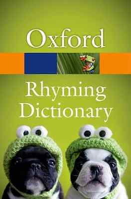New Oxford Rhyming Dictionary - Paperback NEW Not Available ( 2013-07-11