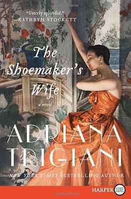 The Shoemaker's Wife LP - Paperback NEW Trigiani, Adria 2012-04-24