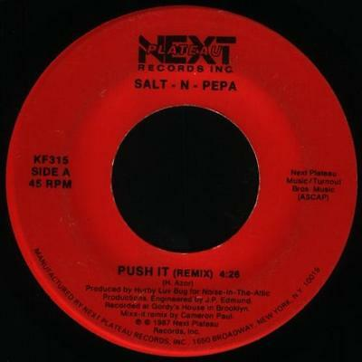 "SALT N PEPA push it (remix) / remix 7"" Mint- KF315 Next Plateau 1987 USA 45"