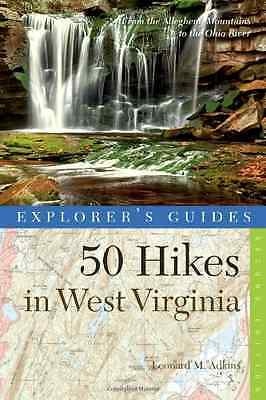 Explorer's Guide 50 Hikes in West Virginia: From the Al - Paperback NEW Leonard