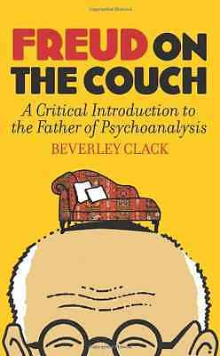 Freud on the Couch - Paperback NEW Beverley Clack 2013-09-05
