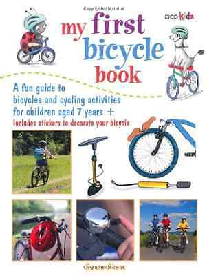 My First Bicycle Book - Paperback NEW Cico Kidz 2013-07-11
