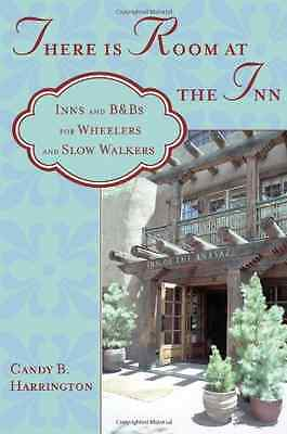 There is Room at the Inn: Inns and Bed and Breakfasts f - Paperback NEW Candy B.