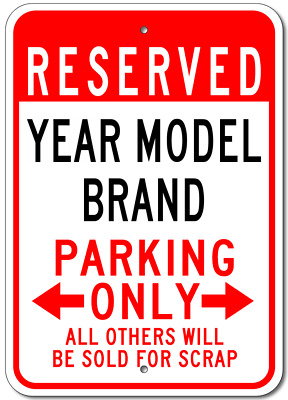 GM Personalized YEAR and MODEL Aluminum Parking Sign