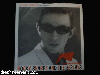 """VINYL 7"""" SINGLE - SHOUT SHOUT - ROCKY SHARPE AND THE REPLAYS"""