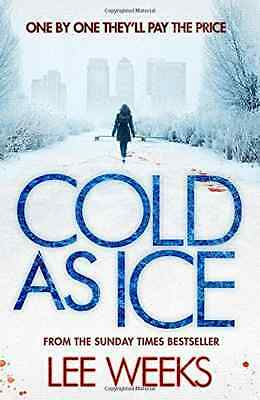 Cold as Ice - Paperback NEW Weeks, Lee 2013-12-05