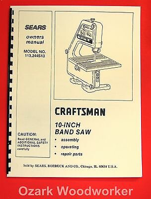 CRAFTSMAN 113.244513 10-Inch Band Saw Owner's Instructions and Parts Manual 1022