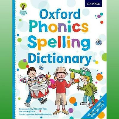 Oxford Phonics Spelling Dictionary by Hunt Roderick