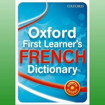 Oxford First Learners French Dictionary by Bourdais Daniele