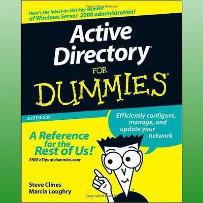 Active Directory For Dummies by Clines Steve