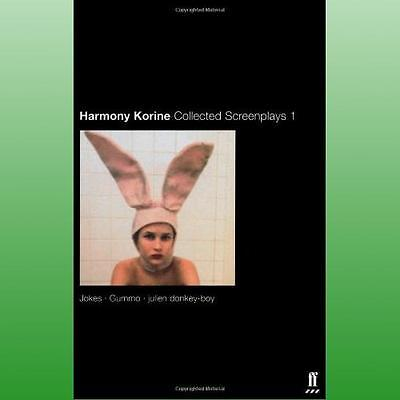 Collected Screenplays by Korine Harmony