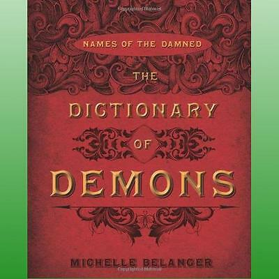 Dictionary of Demons by Belanger Michelle