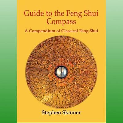 Guide to the Feng Shui Compass by Skinner Stephen