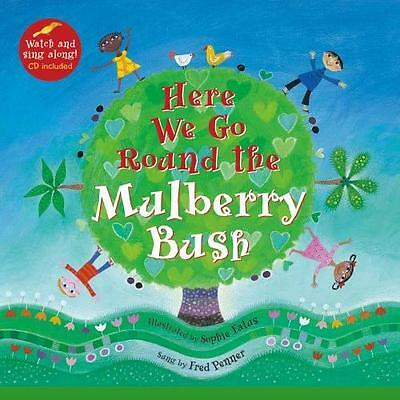 Here We Go Round the Mulberry Bush by Penner Fred