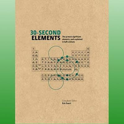 30Second Elements by Scerri Eric