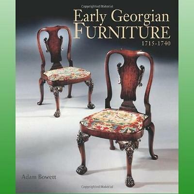 Early Georgian Furniture 17151740 by Bowett Adam