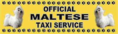 MALTESE TERRIER OFFICIAL TAXI SERVICE  Dog Car Sticker  By Starprint