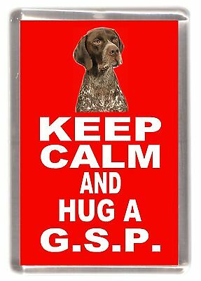 "German Shorthaired Pointer Fridge Magnet ""KEEP CALM AND HUG A ..."" by Starprint"