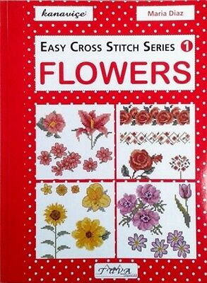 Easy Cross Stitch Charts Series 1 Flowers Book Pattern Designs By Maria Diaz