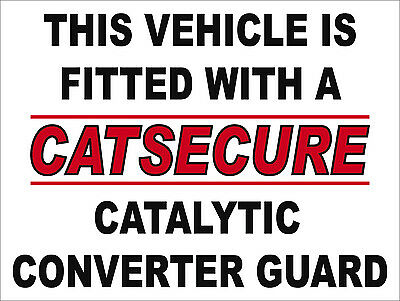 CATALYTIC CONVERTER GUARD ANTI THEFT STICKER TO STOP THEFT FROM VEHICLES