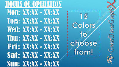 "15""X13"" Custom Business Hours of Operation Vinyl Decal Sign-High Quality-Color"