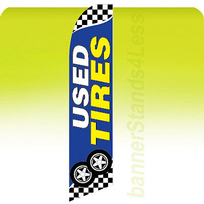 USED TIRES Swooper Flag Feather Flutter Banner Sign 11.5' - bb