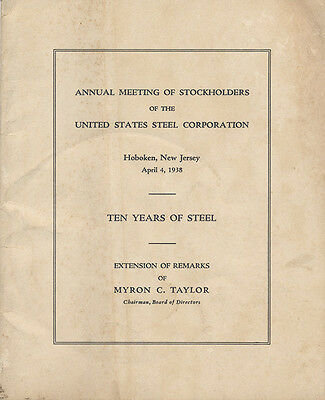 1938 US STEEL CORPORATION original ANNUAL STOCKHOLDERS MEETING REPORT