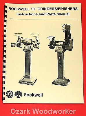 "ROCKWELL-DELTA 10"" Grinders/Finishers Owner's Instructions & Parts Manual 1049"