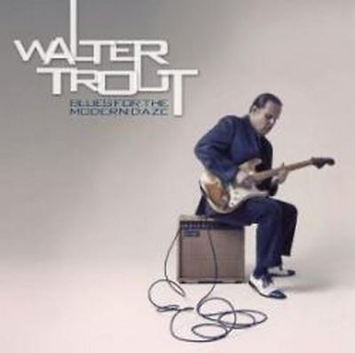 Walter Trout - Blues For The Modern Daze (NEW CD)