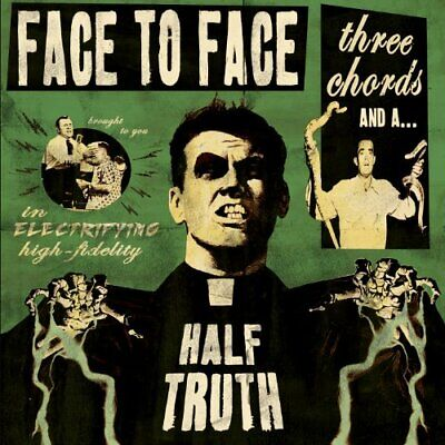 Face To Face - Three Chords And A Half Truth (NEW CD)