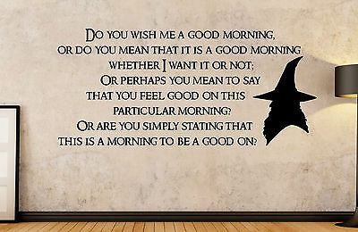 The Hobbit - Lord of the Rings - Gandalf Good Morning Quote - Wall Art Decal