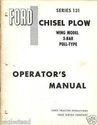 Farm Manual - Ford - 131 - Chisel Plow - Wing 3-Bar Pull - Operator's (FM198