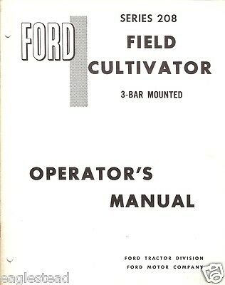 Farm Manual - Ford - 208 - Cultivator - 3-Bar Mounted - Operator's (FM211)