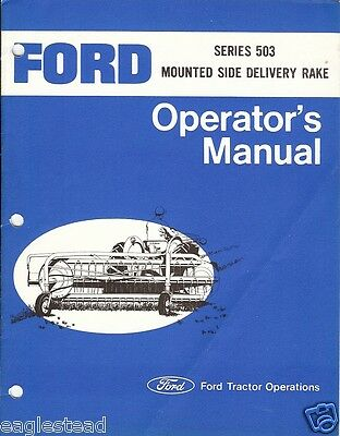 Farm Manual - Ford - 503 - Mounted Side Delivery Rake - Operator's (FM219)