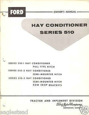 Farm Manual - Ford - 510 series - Hay Conditioner - Owner Opn Assembly (FM224)