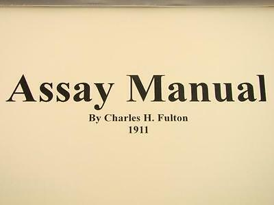 """How To """"Assay Manual"""" Book by Charles Fulton Gold-Fluxes-Silver-Furnace Plans"""