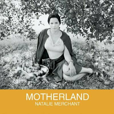 Natalie Merchant - Motherland (NEW CD)
