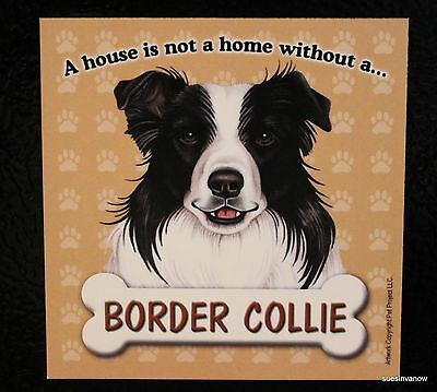 Border Collie Magnet Dog Car Truck RV A House Is Not A Home Puppy Refrigerator