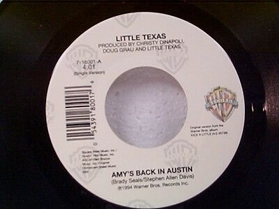 "LITTLE TEXAS ""AMY'S BACK IN AUSTIN"" 45"
