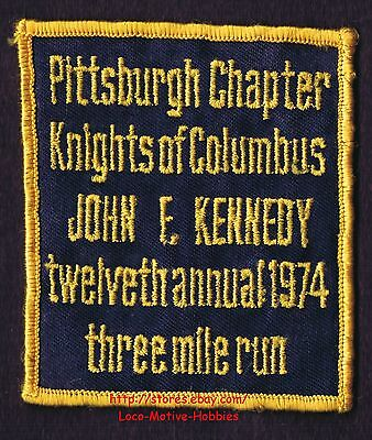 LMH PATCH Badge 1974 KNIGHTS COLUMBUS  Pittsburgh Chapter JOHN F KENNEDY RUN  PA