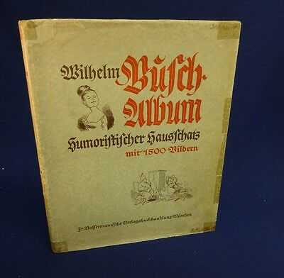 WILHELM BUSCH - ALBUM; 1942 Hardcover Published in Germany (in GERMAN)